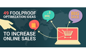 49 Foolproof Optimization Ideas To Increase Online Sales