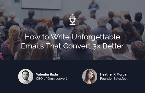 How to Write Unforgettable Emails That Convert 3x Better
