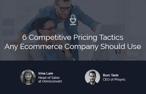 6 Competitive Pricing Tactics Any Ecommerce Company Should Use