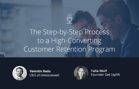 The Step-by-Step Process to a High-Converting Customer Retention Program