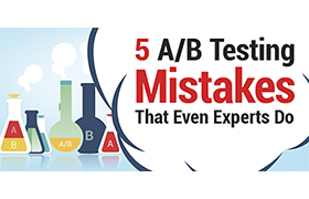 5 A/B Testing Mistakes That Even Experts Do